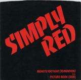 Money$ Too Tight (To Mention) - Simply Red