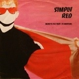 Money's Too Tight (To Mention) - Simply Red