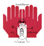 My Special Child - Sinéad O'Connor