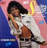 Feels Like The First Time / So Macho (Remix) - Sinitta