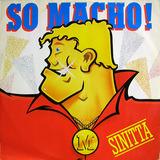 So Macho - Sinitta