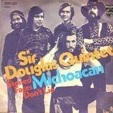 Michoacan - Sir Douglas Quintet