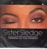 Thinking Of You ('93 Mixes) - Sister Sledge