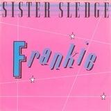 Frankie - Sister Sledge