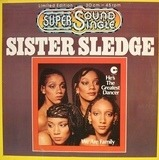 He's The Greatest Dancer / We Are Family - Sister Sledge