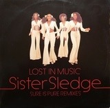 Lost In Music - Sister Sledge