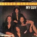 My Guy - Sister Sledge