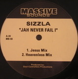 Jah Never Fail I / Highest - Sizzla / Bounty Killer