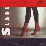7 Year Bitch - Slade