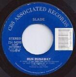Don't Tame A Hurricane / Run Runaway - Slade