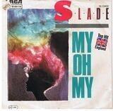 My Oh My - Slade