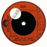 Thanks For The Memory (Wham Bam Thank You Mam) - Slade
