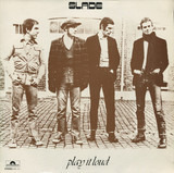 Play It Loud - Slade