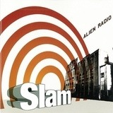 Alien Radio - Slam
