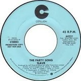 The Party Song - Slave