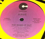 The Word Is Out / K.O.G. - Slave