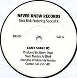 Can't Shake Us / No Body Loves Me - Slick Rick / Special K
