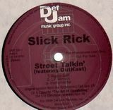 Street Talkin' / I Own America - Slick Rick