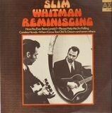 Reminiscing - Slim Whitman