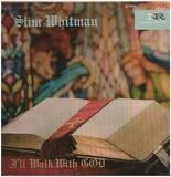 I'll Walk with God - Slim Whitman