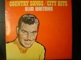 Country Songs / City Hits - Slim Whitman