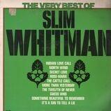 The Very Best Of Slim Whitman - Slim Whitman