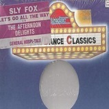 Let's Go All The Way / General Hospi-Tale - Sly Fox / The Afternoon Delights