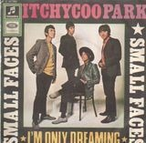 Itchycoo Park / I'm Only Dreaming - Small Faces