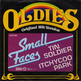 Tin Soldier / Itchycoo Park - Small Faces