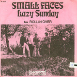 Lazy Sunday b/w Rollin' Over - Small Faces