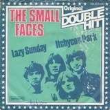Lazy Sunday / Itchycoo Park - Small Faces