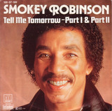 Tell Me Tomorrow - Part I & Part II - Smokey Robinson