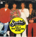 For A Few Dollars More / Goin' Tomorrow - Smokie