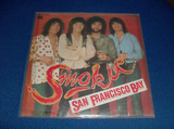 San Francisco Bay / You're You - Smokie