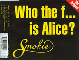 Who The F... Is Alice? (The Original) - Smokie