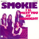 I'll Meet You At Midnight - Smokie