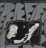 Against the Grain - Snakefinger