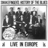 Snakefinger's History Of The Blues Live In Europe - Snakefinger
