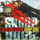 Dead Man Walkin - Snoop Dogg