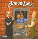 Tha Last Meal - Snoop Dogg