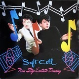 Non-Stop Ecstatic Dancing - Soft Cell