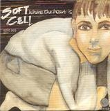 Where The Heart Is - Soft Cell