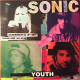 Experimental Jet Set, Trash and No Star - Sonic Youth