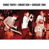 Smart Bar Chicago 1985 - Sonic Youth