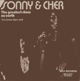The Greatest Show On Earth / You Know Darn Well - Sonny & Cher