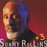 +3 - Sonny Rollins