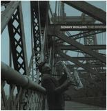 The Bridge - Sonny Rollins