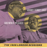 The 1958 London Sessions - Sonny Terry & Brownie McGhee