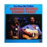 You Hear Me Talkin' - Sonny Terry & Brownie McGhee
