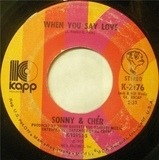 When You Say Love - Sonny & Cher